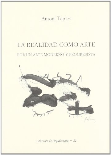 Realidad como arte, la