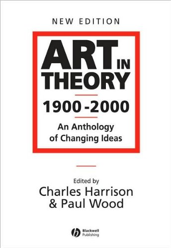C.Harrison's,P.J. Wood 's Art in Theory 1900 - 2000 2nd(second) edition (Art in Theory 1900 - 2000: An Anthology of Changing Ideas [Paperback])(2002)