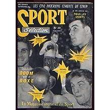 Sport Sélection N° 30 :Boom sur la boxe - Les Cinq Prochains Combats De Cohen - Humez - Langlois - Famechon