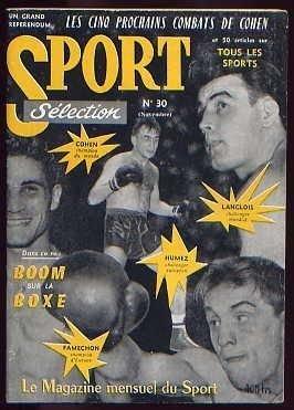 Sport Sélection N° 30 :Boom sur la boxe - Les Cinq Prochains Combats De Cohen - Humez - Langlois - Famechon par Sport Sélection