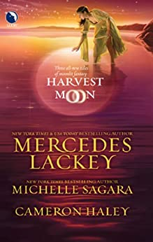 Harvest Moon: A Tangled Web / Cast in Moonlight / Retribution by [Lackey, Mercedes, Sagara, Michelle, Haley, Cameron]