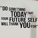 Fai qualcosa oggi citazione motivazionale Adesivo murale Adesivo in vinile Adesivi murali per palestra Home Decor c1 24x42cm