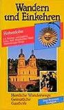 Wandern und Einkehren, Bd.10, Hohenlohe