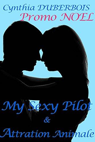 Coffret My Sexy Pilot et Attraction Animale: Bad boys ou Gentlemen