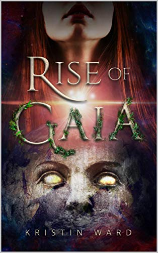 Rise of Gaia (English Edition)