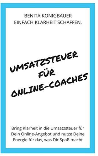 umsatzsteuer-fr-online-coaches-bring-klarheit-in-die-umsatzsteuer-fr-dein-online-angebot-und-nutze-d