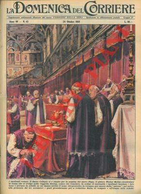 Il Sacro Collegio si e riunito per la nomina del nuovo Papa.