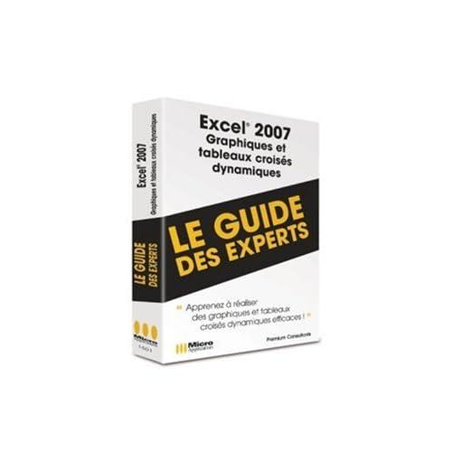 Excel 2007 Graphiques et Tableaux Dynamiques