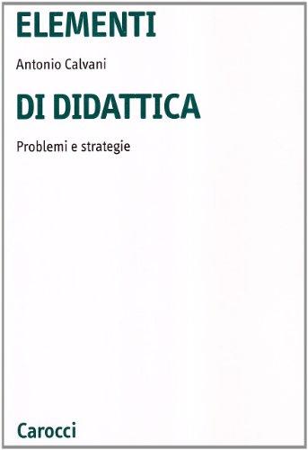 Elementi di didattica. Problemi e strategie