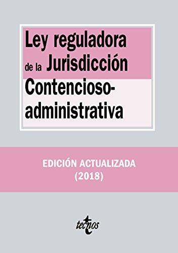 Ley reguladora de la Jurisdicción Contencioso-administrativa (Derecho - Biblioteca De Textos Legales) por Editorial Tecnos