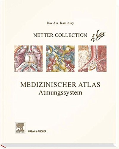 Netter Collection, Medizinischer Atlas, Atmungssystem: mit Zugang zum Elsevier-Portal