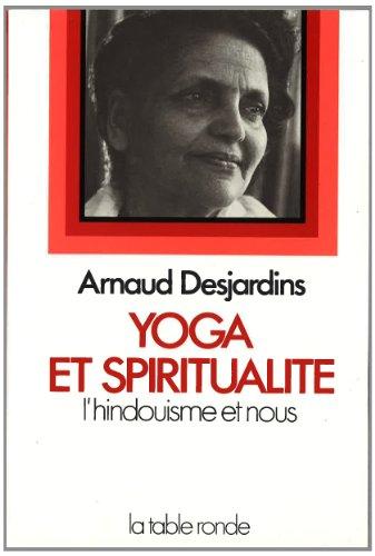 Yoga et spiritualité: L'Hindouisme et nous