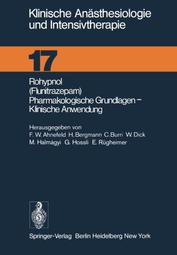 Rohypnol (Flunitrazepam), Pharmakologische Grundlagen, Klinische Anwendung (Klinische Anasthesiologie und Intensivtherapie)