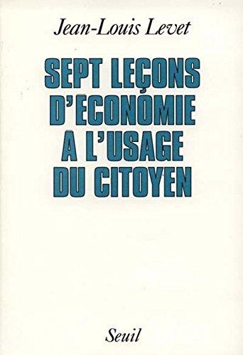 Sept Leçons d'économie à l'usage du citoyen
