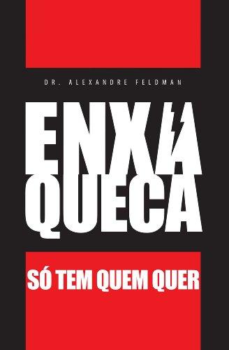 Enxaqueca - Só Tem Quem Quer (Portuguese Edition)