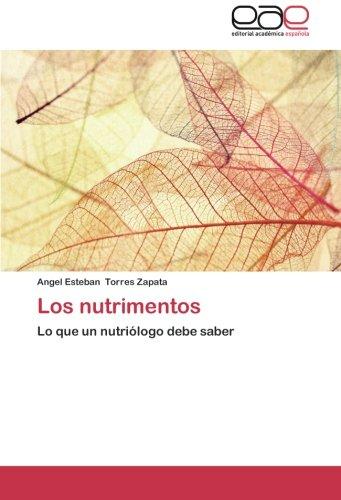 Los nutrimentos por Torres Zapata Angel Esteban
