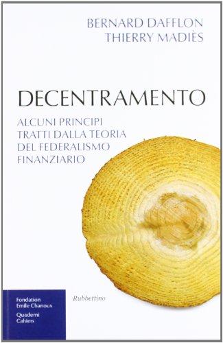 decentramento-alcuni-principi-tratti-dalla-teoria-del-federalismo-finanziario