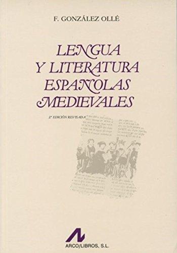 Lengua y literatura españolas medievales (Bibliotheca philologica)