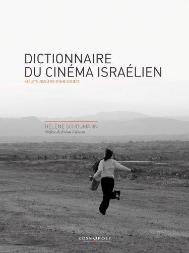 Dictionnaire du cinéma israélien : Reflets insolites d'une société