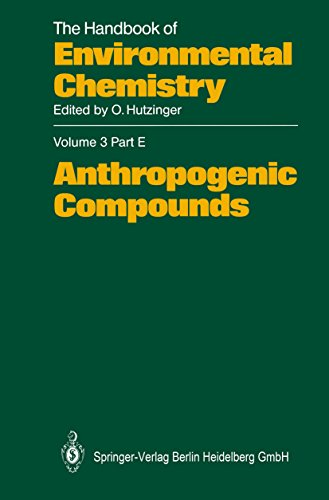 Anthropogenic Compounds (The Handbook of Environmental Chemistry) (English Edition)