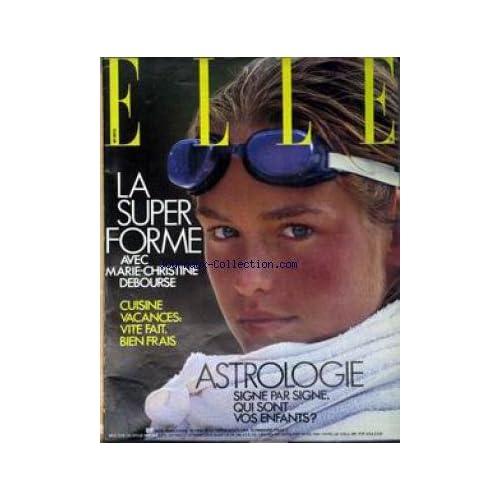 ELLE [No 2013] du 06/08/1984 - MARIE-CHRISTINE DEBOURSE - CUISINES - ASTROLOGIE - ENFANTS.