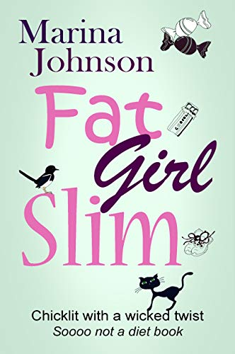 59a5e1dddc8f3 Fat Girl Slim: Chicklit with a wicked twist, sooo not a diet book.