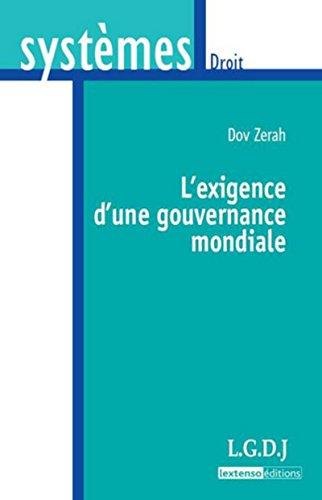 L'Exigence d'une gouvernance mondiale