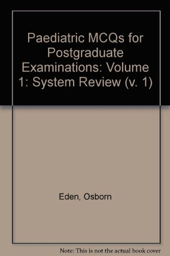 Paediatric McQs for Postgraduate Examinations: System Review