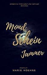 Mondscheinjammer: Band 1 (Mondscheinjammer-Trilogie)