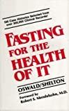 Fasting for the Health of it