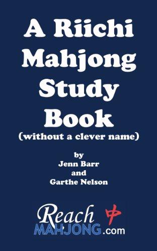 Reach-board (A Riichi Mahjong Study Book (English Edition))
