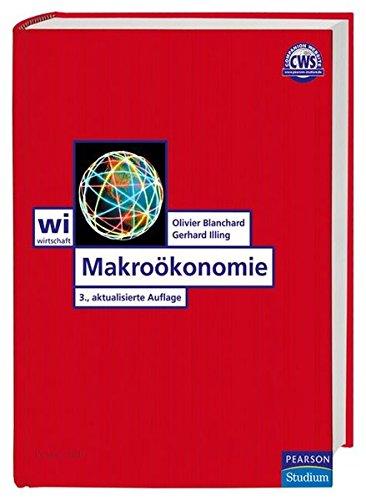 Makroökonomie: 3., aktualisierte Auflage (Pearson Studium - Economic VWL)