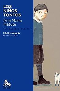 Los niños tontos par  Ana María Matute