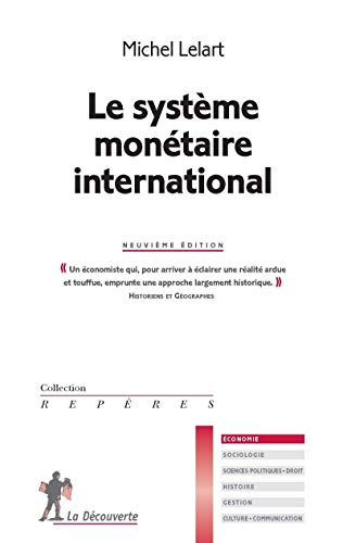 Le système monétaire international par Michel LELART