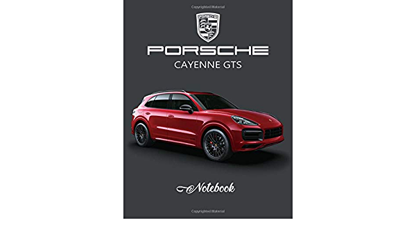 Porsche Cayenne Gts Notebook Unlined Notebook Blank Paper For Drawing Doodling Or Sketching Writing White Paper 8 5 X 11 Supercar Sam Fremdsprachige Bücher