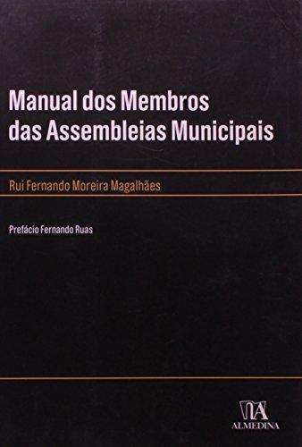Manual dos membros das assembleias municipais (em portuguese do brasil)