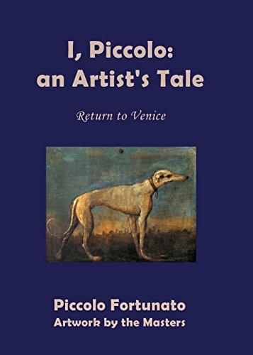 I, Piccolo: An Artist's Tale por Piccolo Fortunato