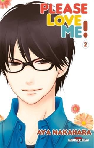 Please love me !, Tome 2 : par Aya Nakahara