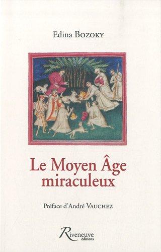 MOYEN AGE MIRACULEUX