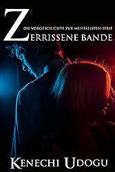 Zerrissene Bande: Die Vorgeschichte zur Mentalisten-Serie (German Edition)