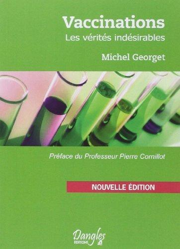 Vaccinations : Les vérités indésirables de Michel Georget (11 mai 2000) Broché