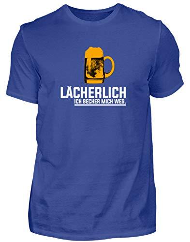 Lächerlich! Ich Becher Mich Weg! Party Gruppen Bier - Schlichtes Und Witziges Design - Herren Shirt -L-Royalblau