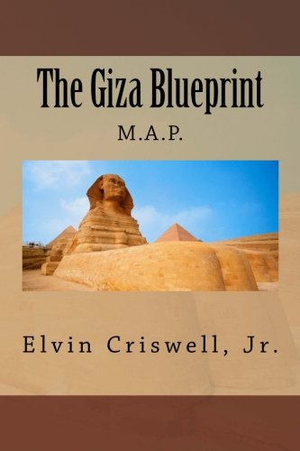 The Giza Blueprint: M.A.P.