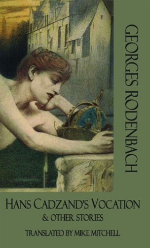 Hans Cadzand's Vocation and Other Stories (Dedalus European Classics) by Georges Rodenbach (2012-03-01)