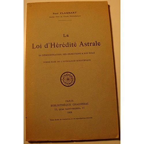 PAUL FLAMBART la loi d'hérédité astrale 1919 Chacornac - RARE