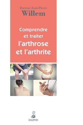 Comprendre et traiter l'arthrose et l'arthrite