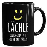 Drucksaal Tasse mit Spruch/Lächle Nicht alle töten/Schwarzer Kaffeebecher beidseitig Bedruckt/Lustig/ Ab 1 Stck/Unisize