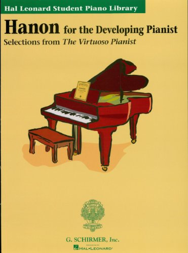 Hanon for the Developing Pianist: Hal Leonard Student Piano Library (Technique Classics) (English Edition)