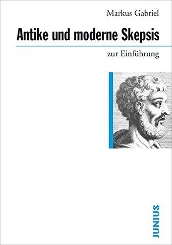 Antike und moderne Skepsis zur Einführung
