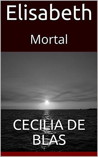 Elisabeth: Mortal